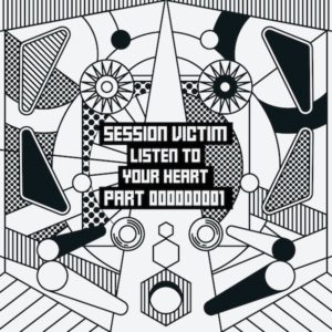Session Victim/LISTEN... SAMPLER PT1 12""