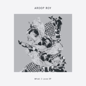 Aroop Roy/WHAT I LOVE EP 12""