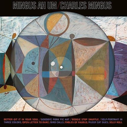 Charles Mingus/MINGUS AH UM PIC DISC LP