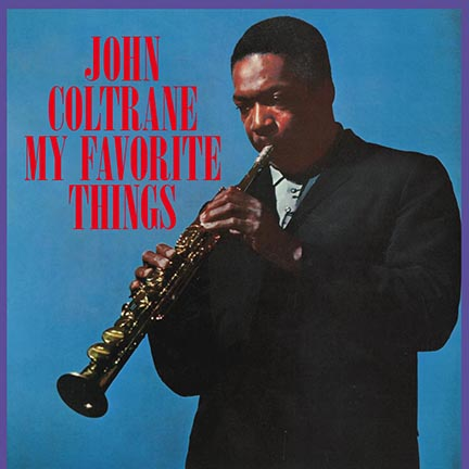 John Coltrane/MY FAVORITE THINGS(180g)LP