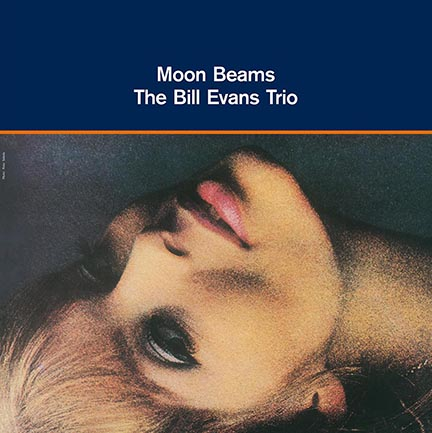 Bill Evans/MOON BEAMS (180g) LP