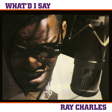 Ray Charles/WHAT'D I SAY PIC LP