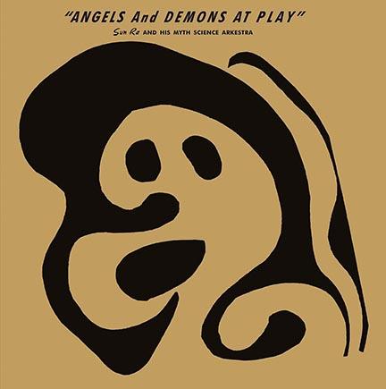 Sun Ra/ANGELS & DEMONS AT PLAY (180g) LP