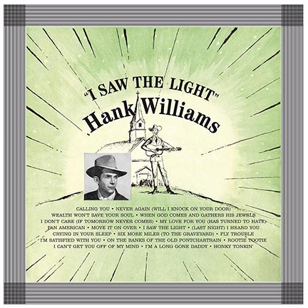Hank Williams/I SAW THE LIGHT (180g) LP