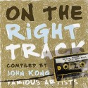 Various/ON THE RIGHT TRACK  12""