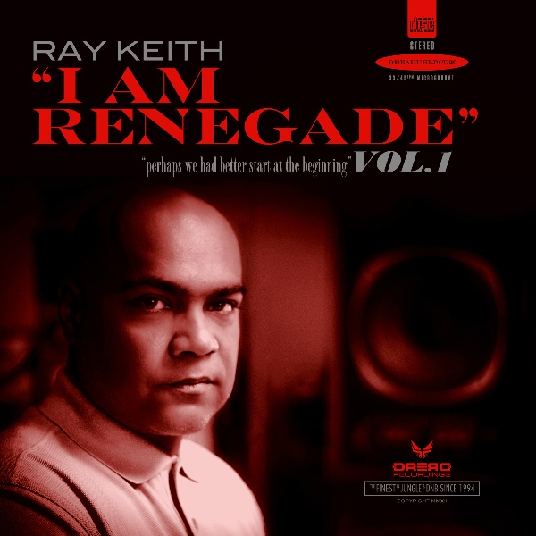 Ray Keith/I AM RENEGADE CD
