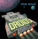 Droids/STAR PEACE LP