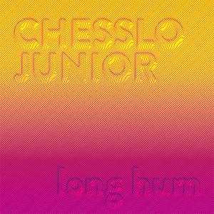 "Chesslo Junior/LONG HUM 12"""