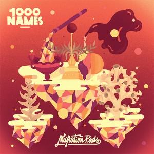 """1000 Names/MIGRATION PADS LP 12"""""""