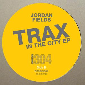 "Jordan Fields/TRAX IN THE CITY EP 12"""