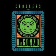 """Crookers pres. Dr.Gonzo/GONZO ANTHEM 12"""""""