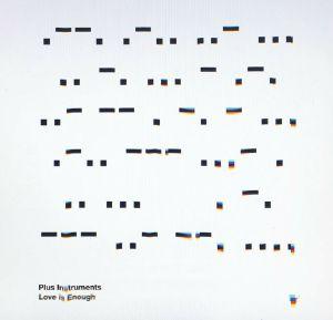 """Plus Instruments/LOVE IS ENOUGH 12"""""""