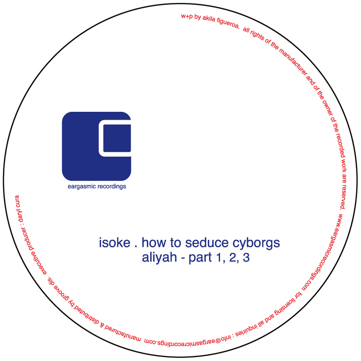 Isoke/HOW TO SEDUCE CYBORGS 12""