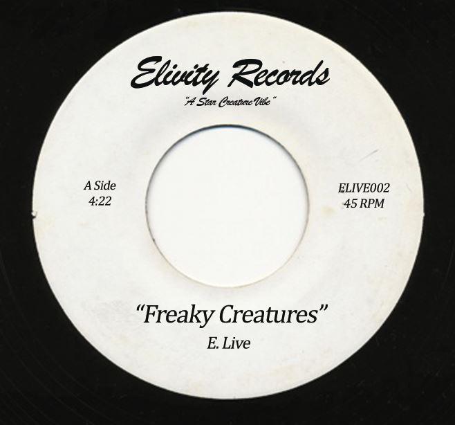 "E. Live/FREAKY CREATURES 7"""