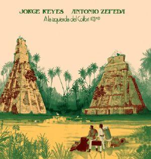 Jorge Keyes & Antonio Zepeda/A LA... LP