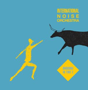 Int'l Noise Orch/MARCHING IN TIME V2 12""