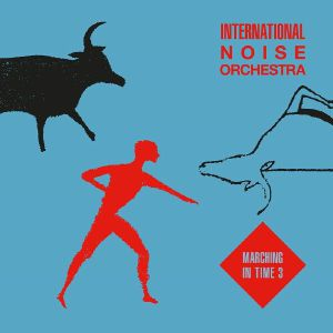 Int'l Noise Orch/MARCHING IN TIME V3 12""