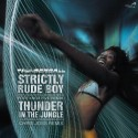 Thunderball/STRICTLY RUDE BOY 12""