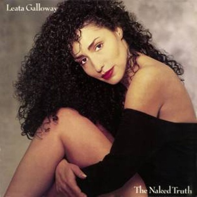 Leata Galloway/THE NAKED TRUTH CD