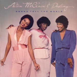Alton McClain & Destiny/GONNA TELL CD