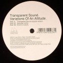 Transparent Sound/VARIATIONS OF AN.. 12""