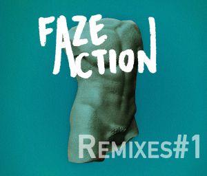 "Faze Action/BODY OF ONE REMIXES #1 12"""