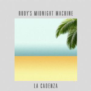 "Rudy's Midnight Machine/LA CADENZA 12"""