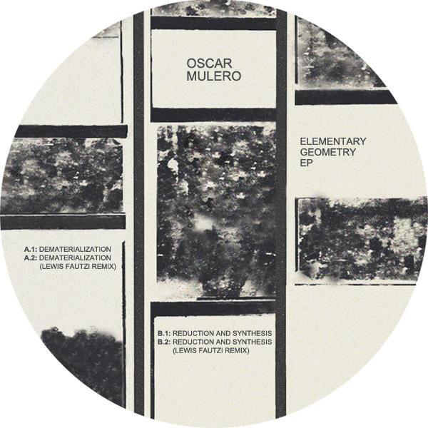 "Oscar Mulero/ELEMENTARY GEOMETRY EP 12"""