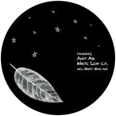 "Andy Ash/WHITE LEAF (MOODYMANC RMX) 12"""