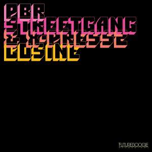"PBR Streetgang & X-Press 2/COSINE 12"""