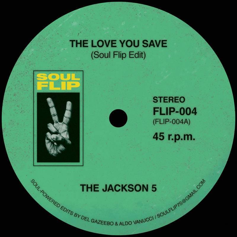 "Jackson 5/LOVE YOU SAVE SOUL FLIP RMX 7"""