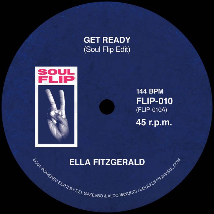 "Ella Fitzgerald/GET READY SOUL FLIP 7"""