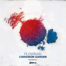 Flowrian/CINNAMON GARDEN DLP