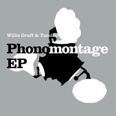"""Willie Graff & Tuccillo/PHONOMONTAGE 12"""""""