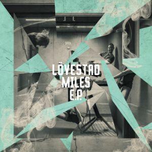"Lovestad/MILES EP 12"""
