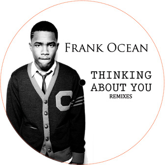 Frank Ocean/THINKING ABOUT YOU REMIX 12""