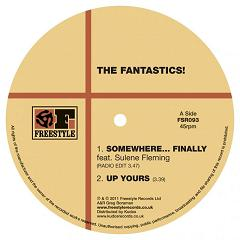 Fantastics/SOMEWHERE FINALLY  12""