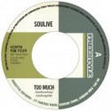 """Soulive/TOO MUCH (SALE PRICED) 7"""""""
