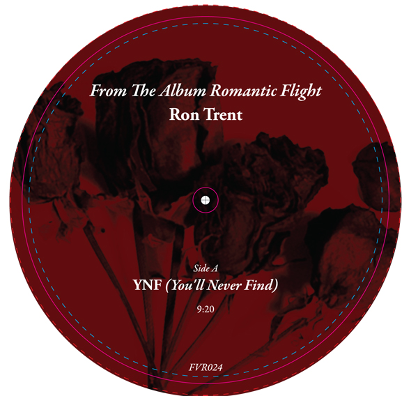 Ron Trent/YOU'LL NEVER FIND 12""