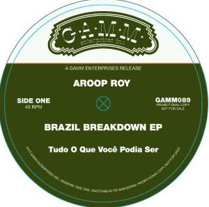 """Aroop Roy/BRAZIL BREAKDOWN EP 12"""""""