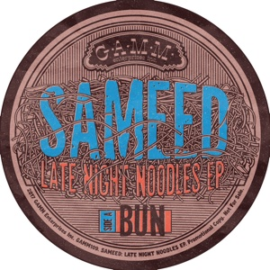 Sameed/LATE NIGHT NOODLES EP 12""