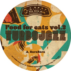 Turbojazz/FOOD FOR CATS VOL. 2 EP 12""