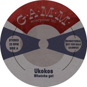 "Ukokos/WATCHA GOT 10"""