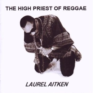 Laurel Aitken/HIGH PRIEST OF REGGAE LP