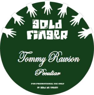 "Tommy Rawson/PECULIAR & THE KIDS 12"""