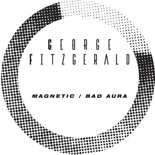"George Fitzgerald/MAGNETIC-BAD AURA 10"""