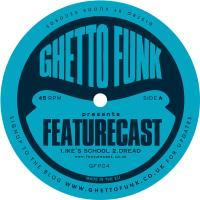 "Featurecast/GHETTO FUNK PRESENTS #2 12"""