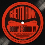 Bobby C/GHETTO FUNK PRESENTS 12""