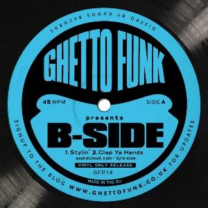 """B-Side/GHETTO FUNK PRESENTS 12"""""""