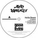 """Aldo Vanucci/HOLLA DOWN REMIXES EP 12"""""""
